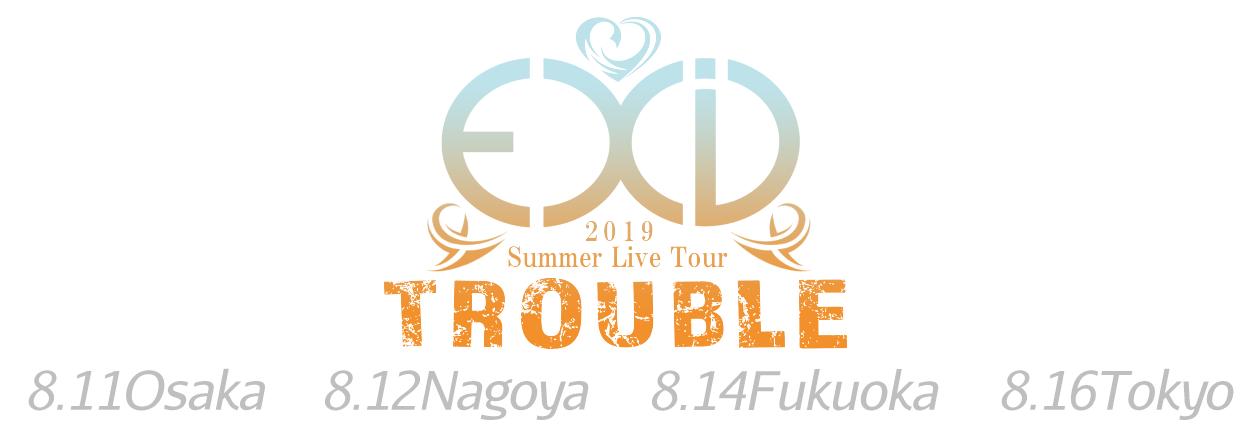 XID 2019 Summer Live Tour -TROUBLE-